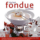 The Best Fondue Cookbook by Becky Johnson